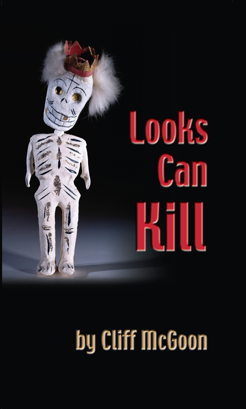 Looks Can Kill | Cliff McGoon
